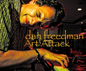 Dan Freedman - Art Attack - Solo Piano Jazz
